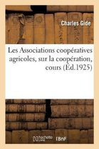 Les Associations Coop ratives Agricoles, Sur La Coop ration, Cours