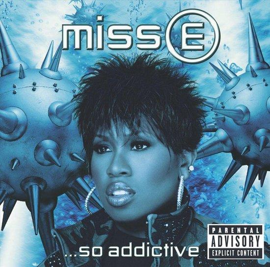 Missy Elliott - Miss E...So Addictive