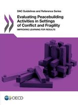 Evaluating peacebuilding activities in settings of conflict and fragility