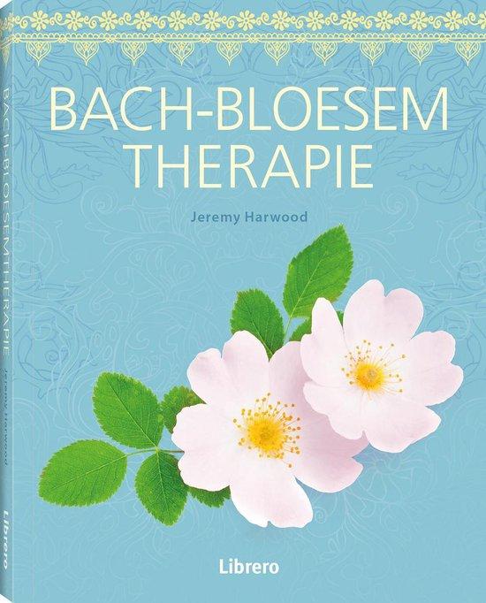 Bach-bloesem therapie - Jeremy Harwood |