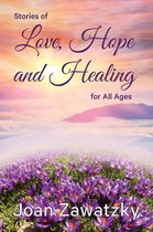 Stories of Love, Hope and Healing for All Ages