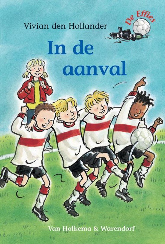 De Effies - In de aanval - Vivian den Hollander |