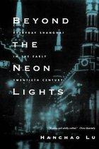 Beyond the Neon Lights