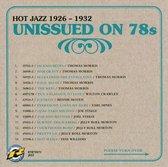 Unissued On 78S Hot Jazz 1926 - 1932