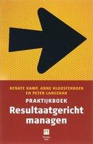 Praktijkboek resultaatgericht managen
