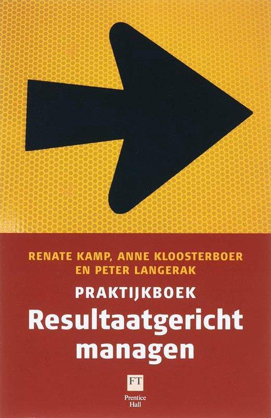 Resultaatgericht managen - Renate Kamp  