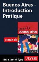 Buenos Aires - Introduction Pratique