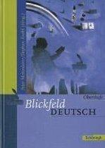 Blickfeld Deutsch. Oberstufe. Neuausgabe. Schülerband. Berlin