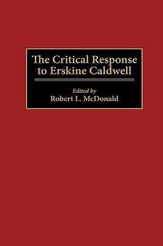 The Critical Response to Erskine Caldwell