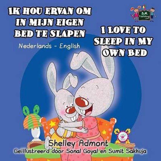 Ik hou ervan om in mijn eigen bed te slapen i love to sleep in my own bed - Shelley Admont |