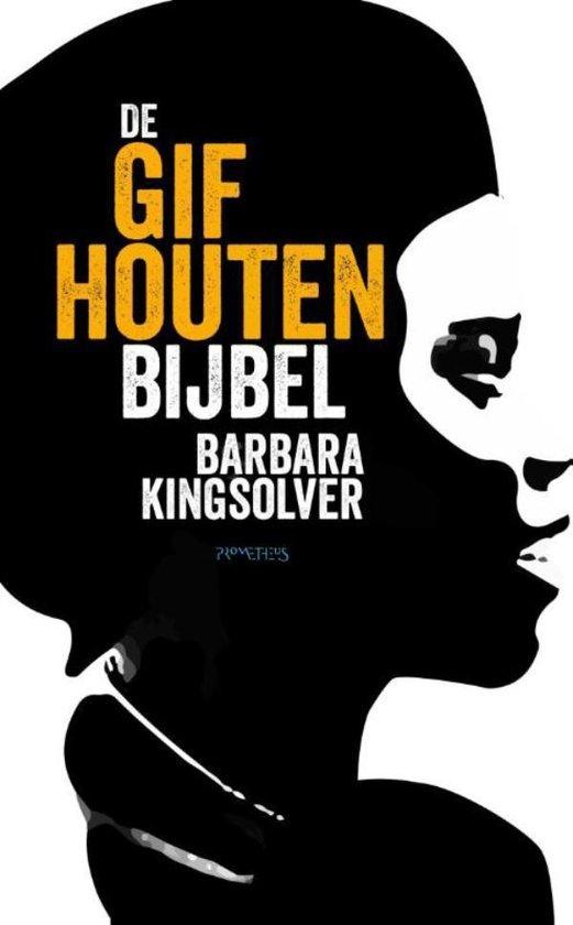 De gifhouten bijbel - Barbara Kingsolver |
