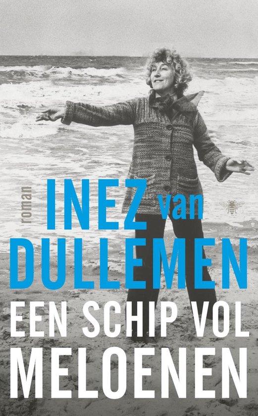 Een schip vol meloenen - Inez van Dullemen | Fthsonline.com