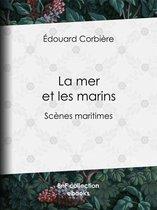 Boek cover La mer et les marins van Douard Corbire