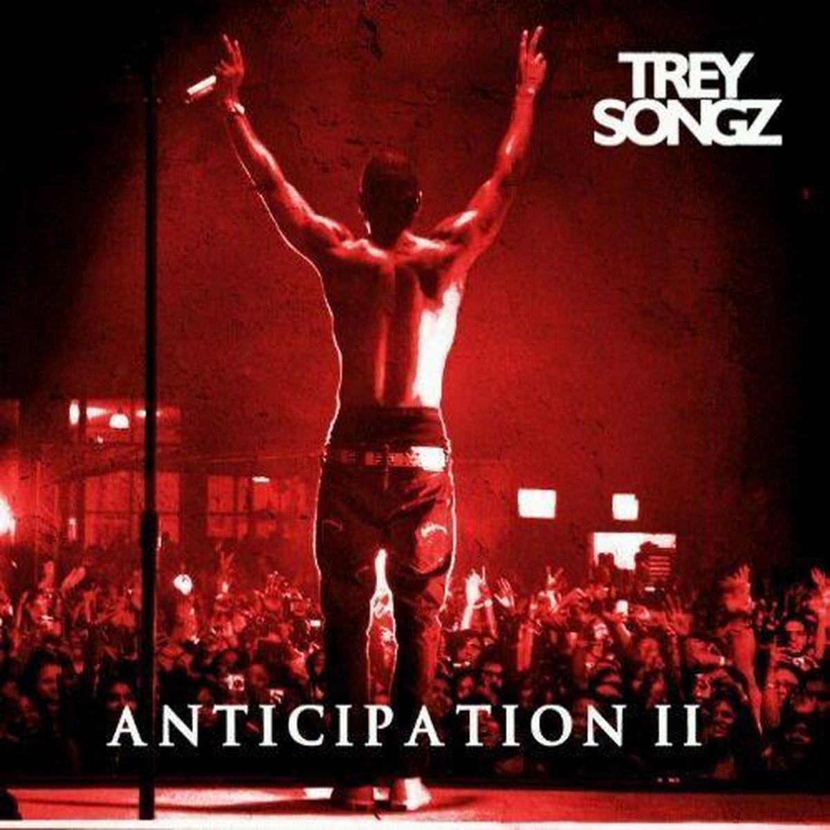 Anticipation 2 - Trey Songz
