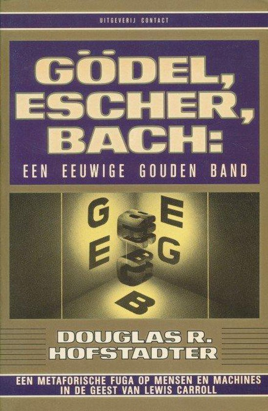 Godel, escher, bach - Douglas Scott |