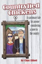 Countryfied Chickens