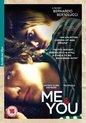 Me & You (io E Tei)