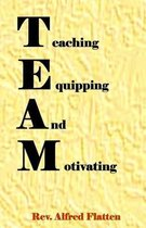 Teaching Equipping and Motivating