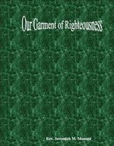 Our garment of righteousness
