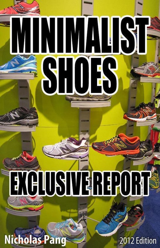 Minimalist Shoes: Exclusive Report
