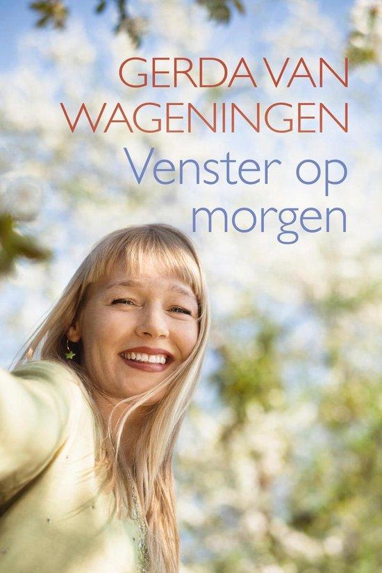 Venster op morgen - Gerda van Wageningen |