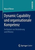 Dynamic Capability Und Organisationale Kompetenz