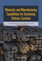 Materials and Manufacturing Capabilities for Sustaining Defense Systems