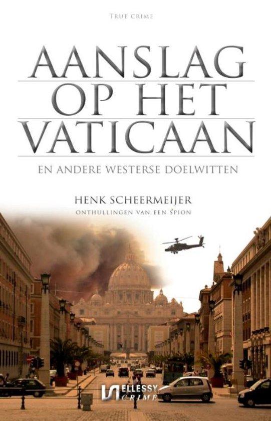 Aanslag op het Vaticaan - Henk Scheermeijer | Fthsonline.com