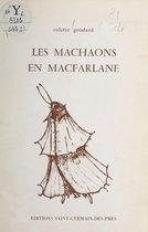 Les machaons en macfarlane