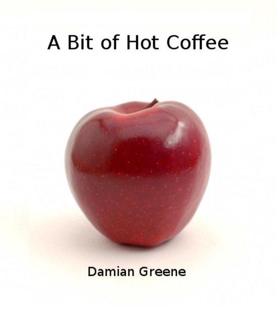 A Bit of Hot Coffee