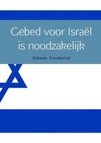Gebed voor Israël is noodzakelijk