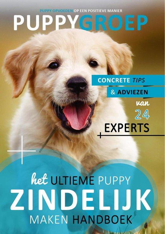 Puppy Opvoeden: De Nieuwe Methode 1 - Het Ultieme Puppy Zindelijk Maken Handboek
