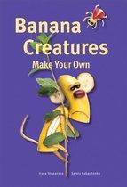 Make Your Own - Banana Creatures