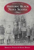 Historic Black Nova Scotia