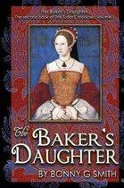 The Baker's Daughter, Volume 1