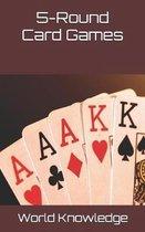 5-Round Card Games