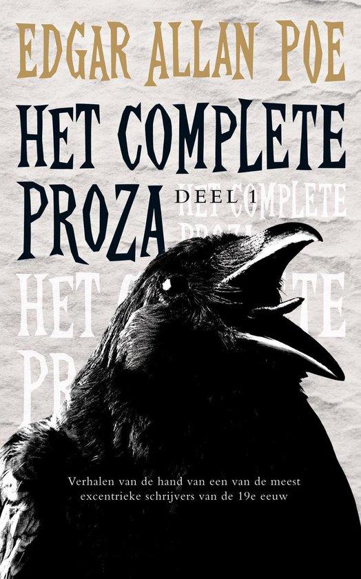 Het complete proza / deel 1 - Edgar Allan Poe |