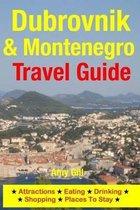 Dubrovnik & Montenegro Travel Guide