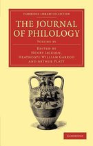 The The Journal of Philology 35 Volume Set The Journal of Philology