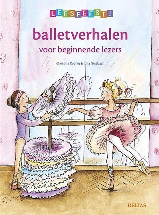 Leesfeest! - Balletverhalen voor beginnende lezers 6 plus - Christina Koenig |