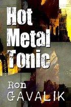Hot Metal Tonic