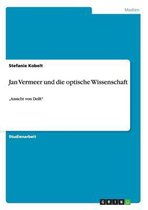 Jan Vermeer und die optische Wissenschaft