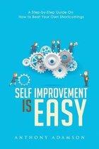 Self Improvement is Easy