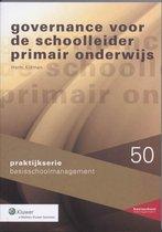 Praktijkserie BasisschoolManagement 050 -   Governance voor de schoolleider primair onderwijs
