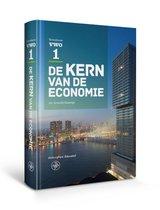 De Kern van de Economie  - De kern van de economie VWO 1 Tekstboek
