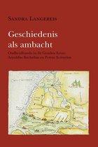 Hollandse studien 37 -   Geschiedenis als ambacht