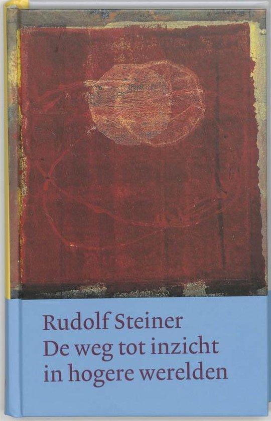 Omslag van Werken en voordrachten Kernpunten van de antroposofie/Innerlijke scholing  -   De weg tot inzicht in hogere werelden