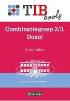 TIBtools  -   Combinatiegroep 2/3. Doen!