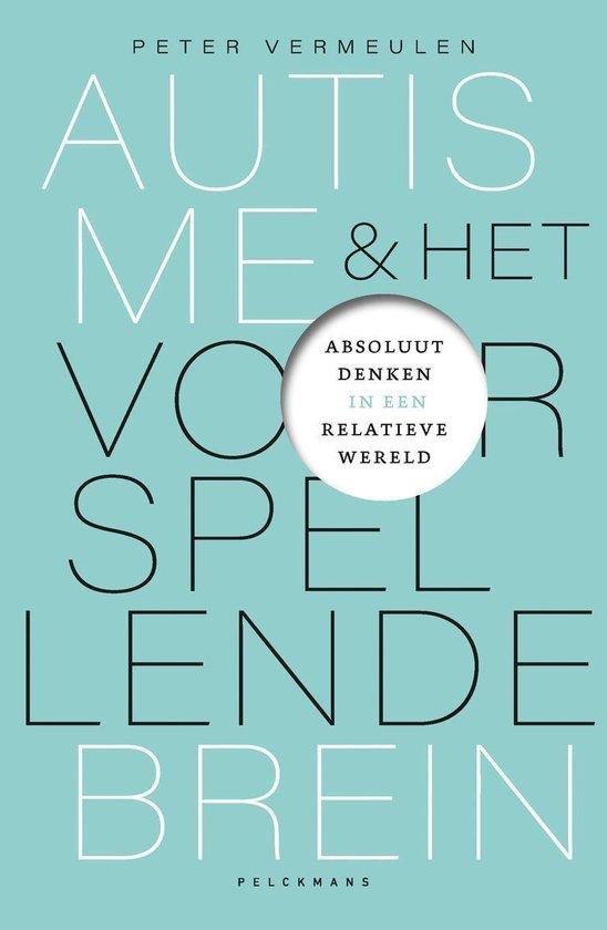 Boek cover Autisme en het voorspellende brein van Peter Vermeulen (Paperback)