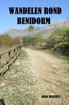 WANDELEN ROND BENIDORM